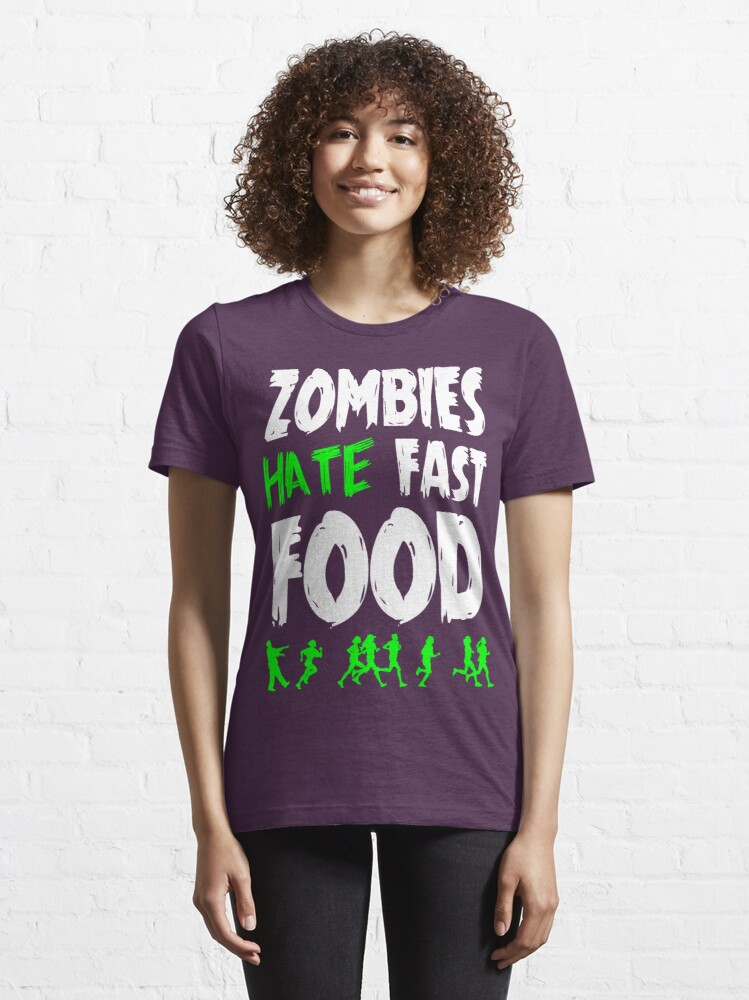 Alternate view of Zombies hate fast food Essential T-Shirt