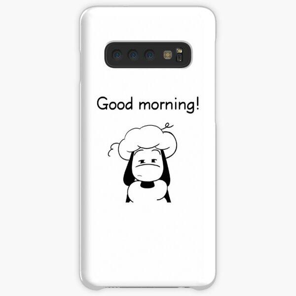 I wish you a good morning! Samsung Galaxy Snap Case