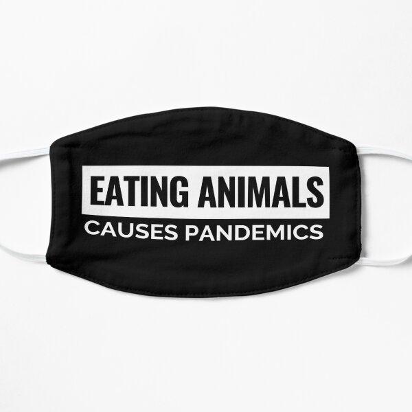 Eating Animals Causes Pandemics Vegan Face Mask Mask