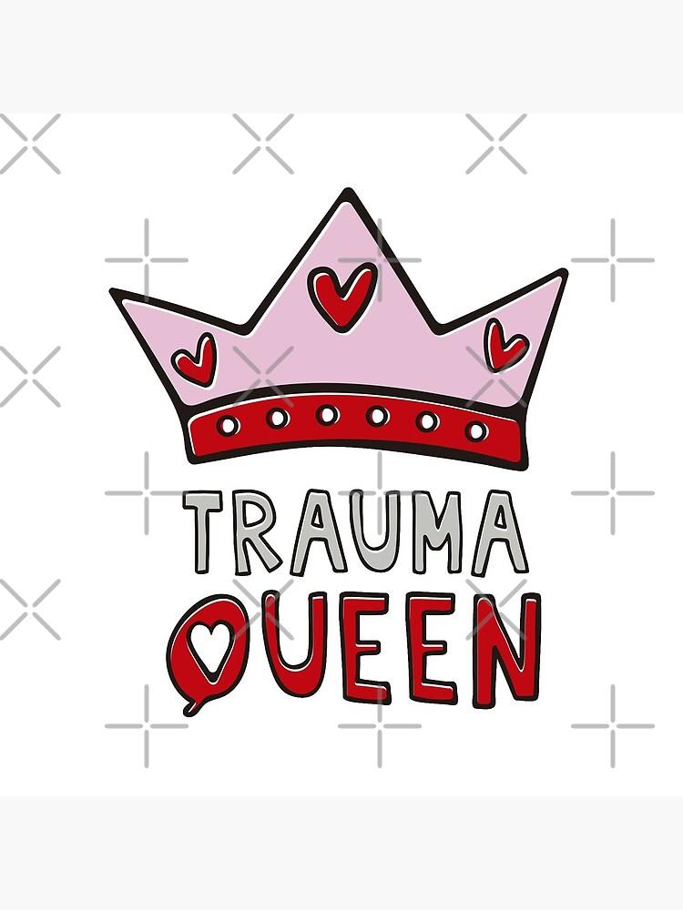 Trauma QUEEN by BICHARRACA-shop