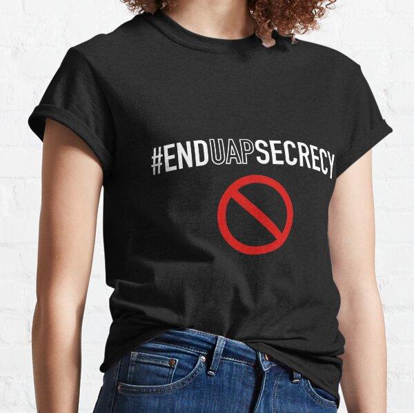 #EndUAPSecrecy (White Text) Classic T-Shirt