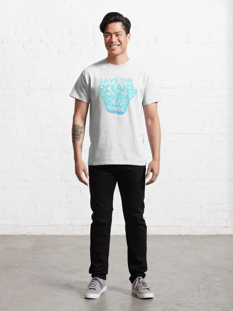 Alternate view of Hang Loose, Save the OceansHang Loose, Save the Oceans Classic T-Shirt