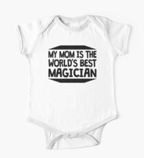 My Mom Is The World's Best Magician Kids Clothes