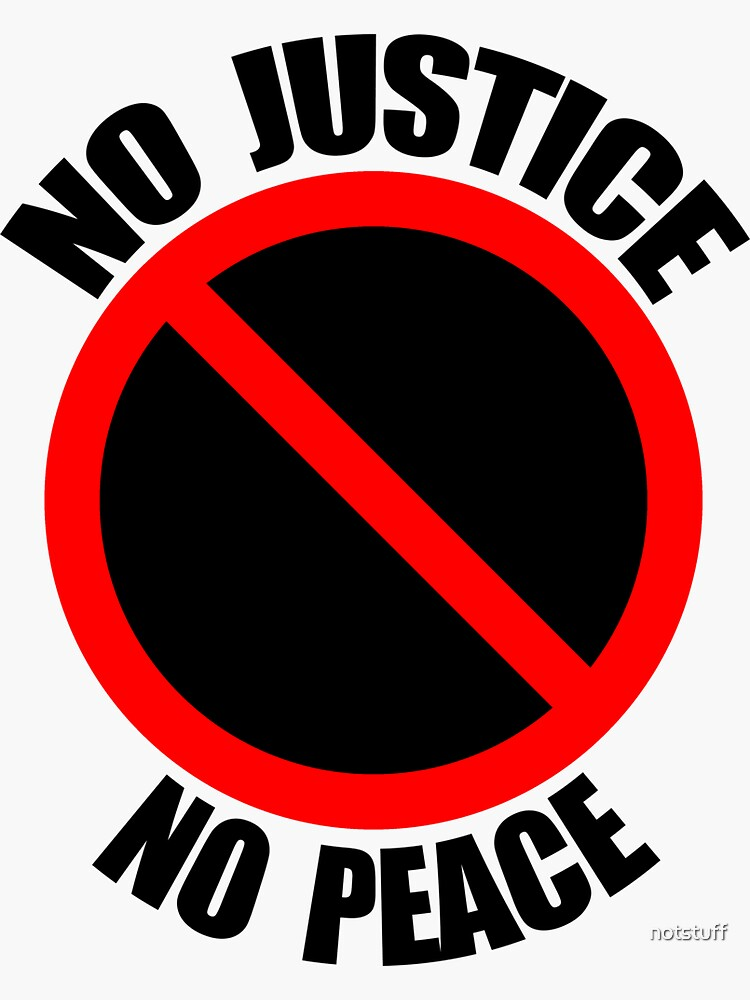 No Justice No Peace - Protest  by notstuff