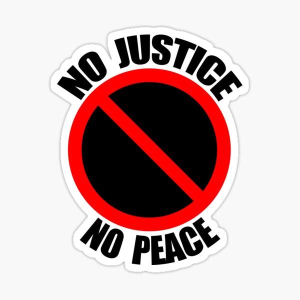 No Justice No Peace - Protest  Sticker