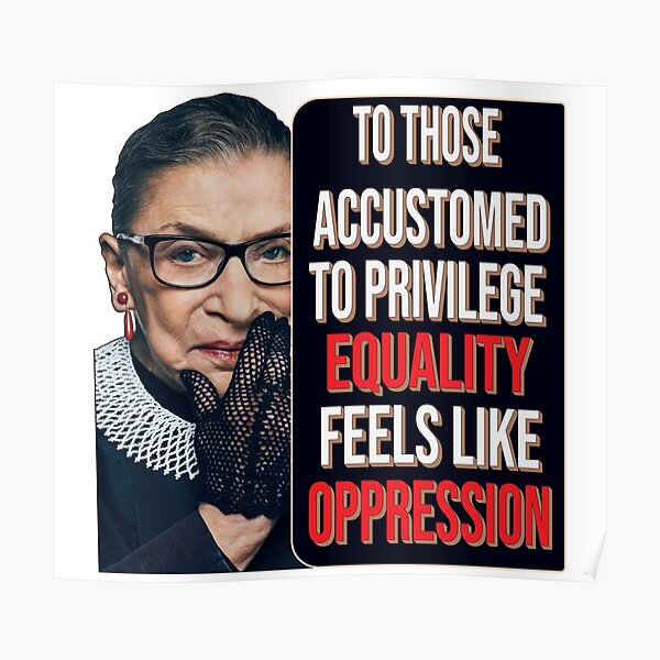Privilege Ruth Bader Ginsburg RBG Equality Womens Classic T-Shirt Poster