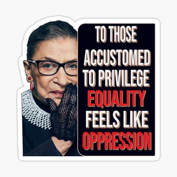 Privilege Ruth Bader Ginsburg RBG Equality Womens Classic T-Shirt Sticker