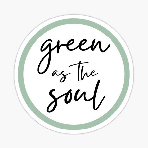 Green as the Soul Sticker