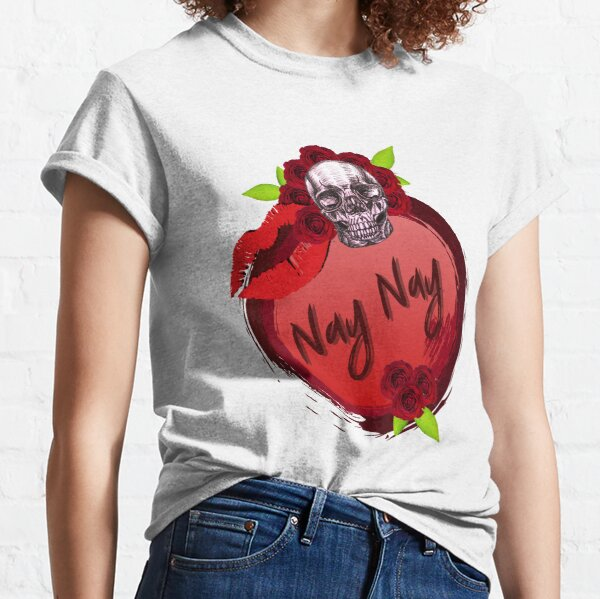 nay nay Classic T-Shirt