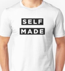 Self Made - Black Unisex T-Shirt