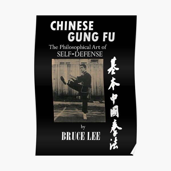 Bruce Lee chinese gung fu the philosophical art of self defense Poster