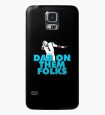Dab On Them Folks Case/Skin for Samsung Galaxy