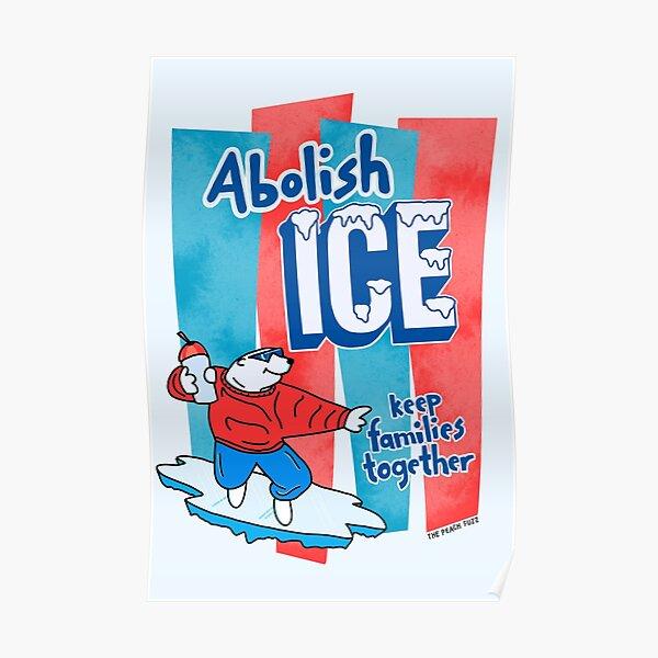 Abolish ICE - The Peach Fuzz Poster