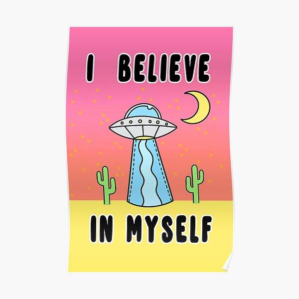 I Believe In Myself - The Peach Fuzz Poster
