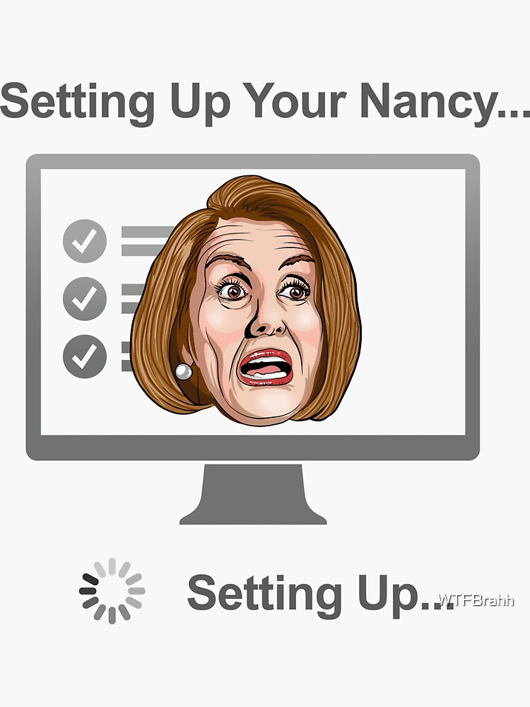 Setting Up Your Nancy WTFBrahh by WTFBrahh