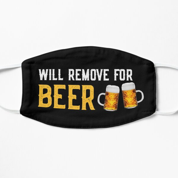 Will Remove For Beer Mask
