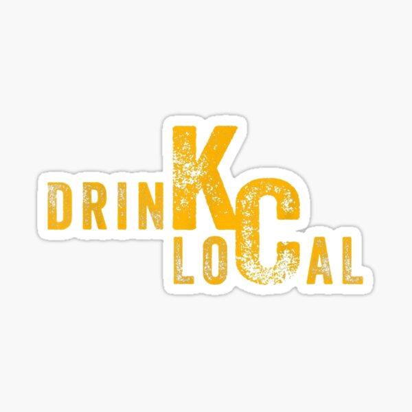 Drink Local KC Craft Beer Kansas City Missouri Sticker