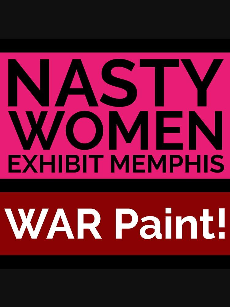 NASTY WOMEN Memphis | WAR Paint! by pukachelle