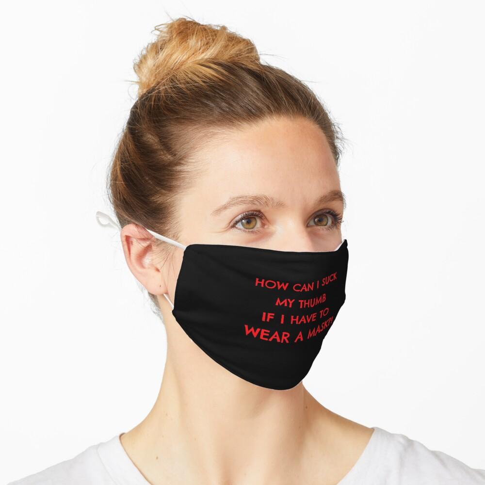 Wie kann ich meinen Daumen lutschen, wenn ich eine Maske tragen muss? Maske