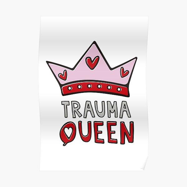 Trauma QUEEN Poster