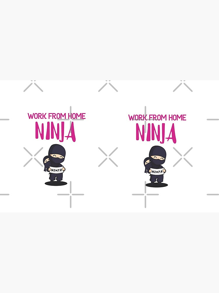 Work from Home Ninja Pink by Teamworkdream