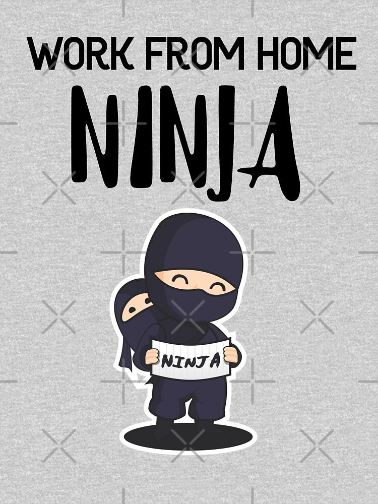 Work from Home Ninja Black by Teamworkdream