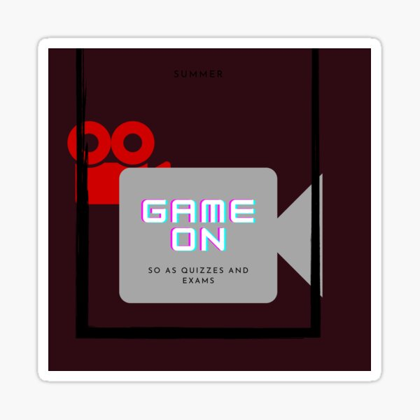 Game on so as quizzes Sticker