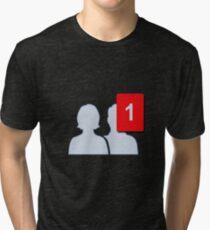Facebook Friends - One Firend Tri-blend T-Shirt