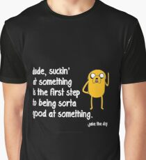 Jake the Dog's Great Saying - AdventureTime! Graphic T-Shirt