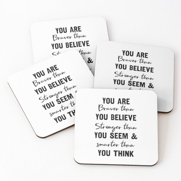 You Are Braver Than You Believe Inspirational Quote Coasters (Set of 4)