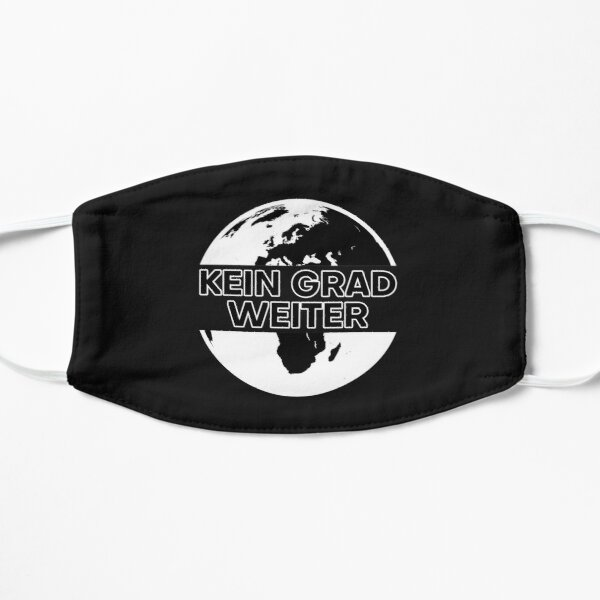 Kein Grad Weiter Zukunft freitags Greta Klimaschutz Erderwärmung Umweltschutz Ökologie Geschenk Flache Maske