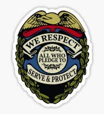 Respect to Those Who Serve & Protect - Law Enforcement Lives Matter - All Lives Matter - Police Appreciation - Blue Lives Matter Sticker