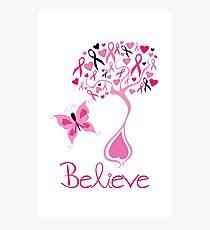 Believe - Breast Cancer Survivor Photographic Print