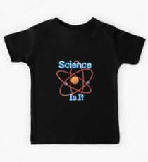 Famous humourous quotes series: Science. Is It  Kids Clothes