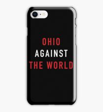 Ohio Against the World - Ohio State Colors iPhone Case/Skin