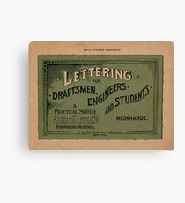 Lettering for Draftsmen, Engineers and Students, 1920 Canvas Print