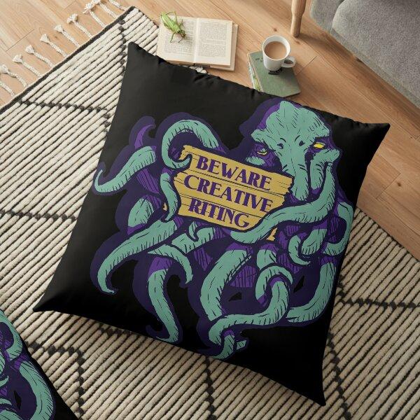 Beware Creative Riting Floor Pillow