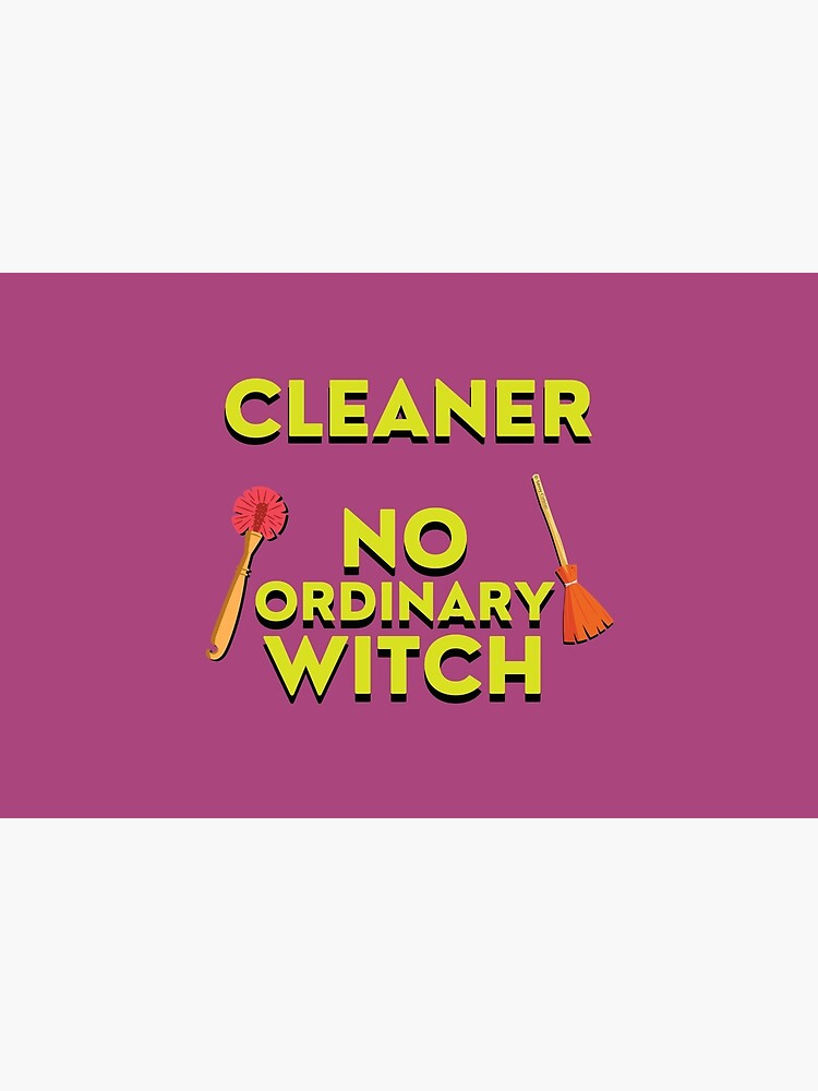 Cleaner No Ordinary Witch House Cleaner Gift Halloween Fun by SavvyCleaner