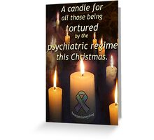 A candle for all those tortured by the psychiatric regime this Christmas Greeting Card