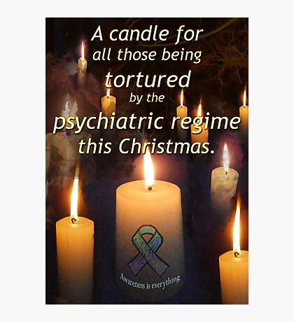 A candle for all those tortured by the psychiatric regime this Christmas Photographic Print