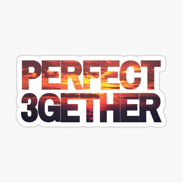 PERFECT 3GETHER SUNSET | THROUPLE | TRIAD | POLYAMORY Sticker