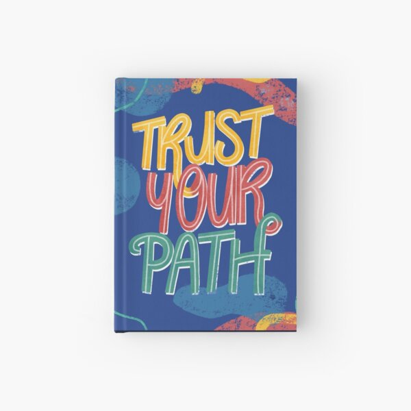 Trust Your Path Motivational Print Hardcover Journal