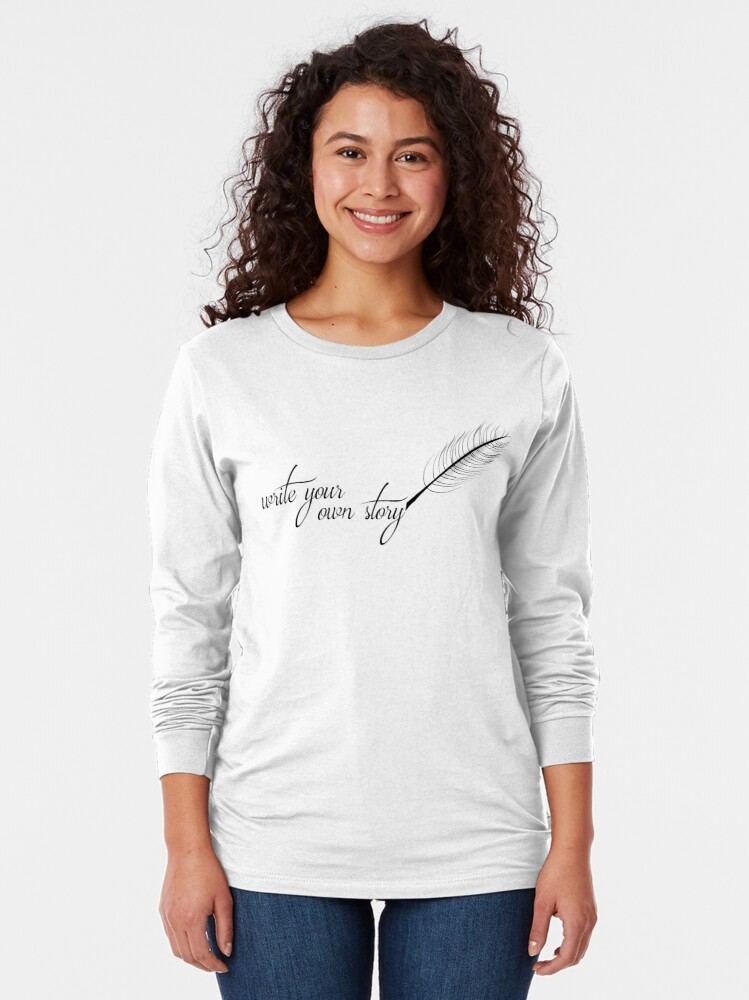 Alternate view of Write Your Own Story Long Sleeve T-Shirt