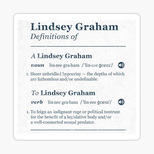 Defining Lindsey Graham Sticker
