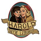 Harold, they're lesbians! by MuffinPines
