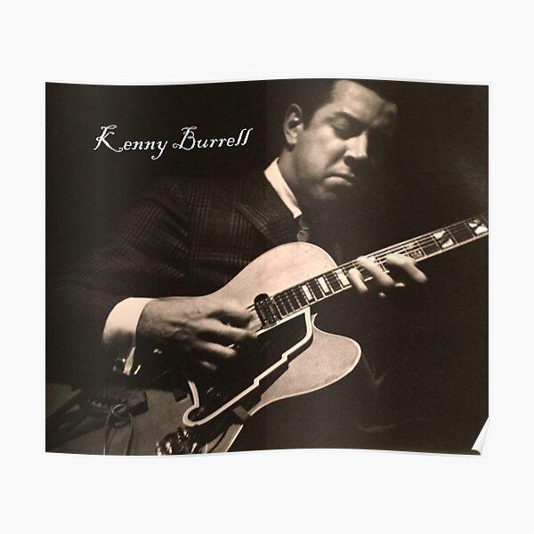 Kenny Burrell, Jazz Guitarist Poster