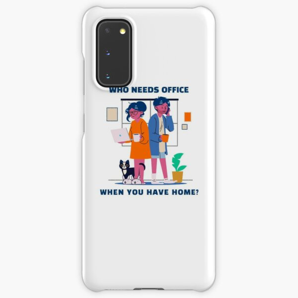 Who needs office when you have home? Samsung Galaxy Snap Case