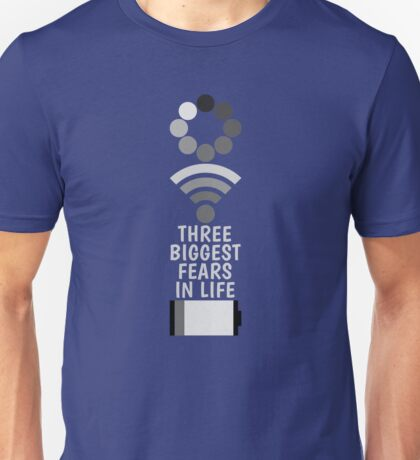 3 Biggest Fears in Life T-Shirt