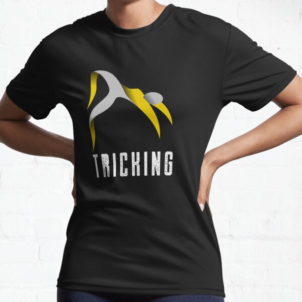 Tricking Active T-Shirt