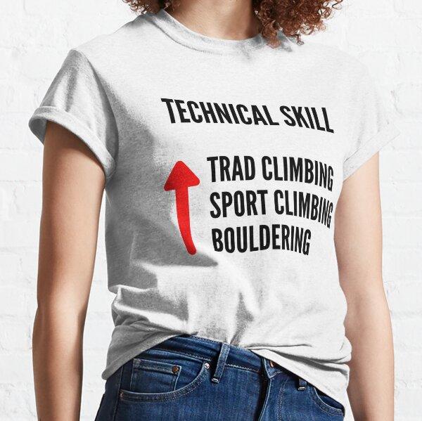Trad Climbing Technical Skill Classic T-Shirt